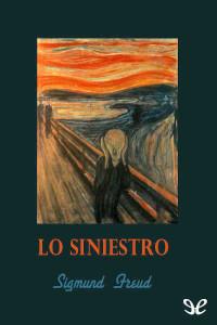 LO SINIESTRO de Sigmund Freud | Descargar PDF gratis completo